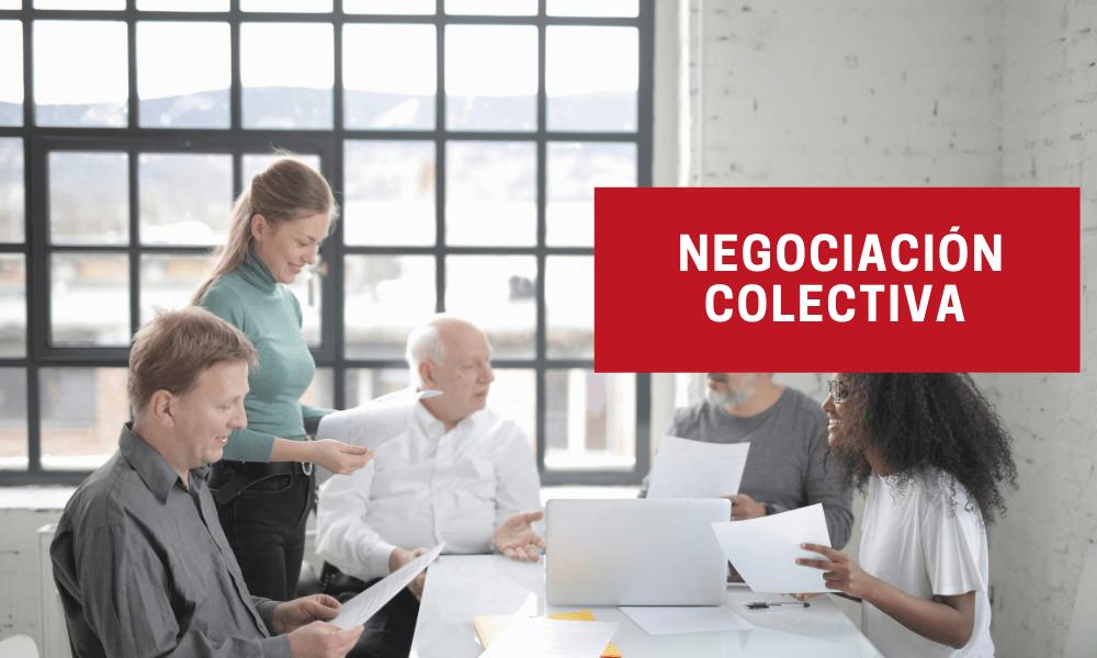 La negociación colectiva es