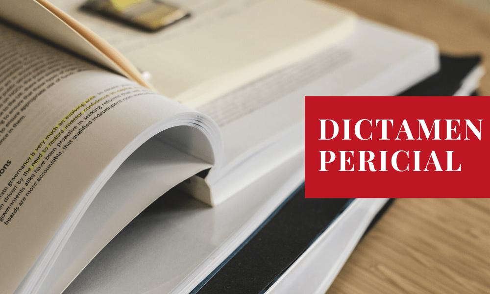 ¿Qué es el dictamen pericial?